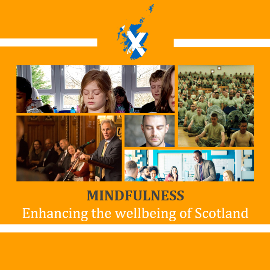 Mindfulness - enhancing the Wellbeing of Scotland