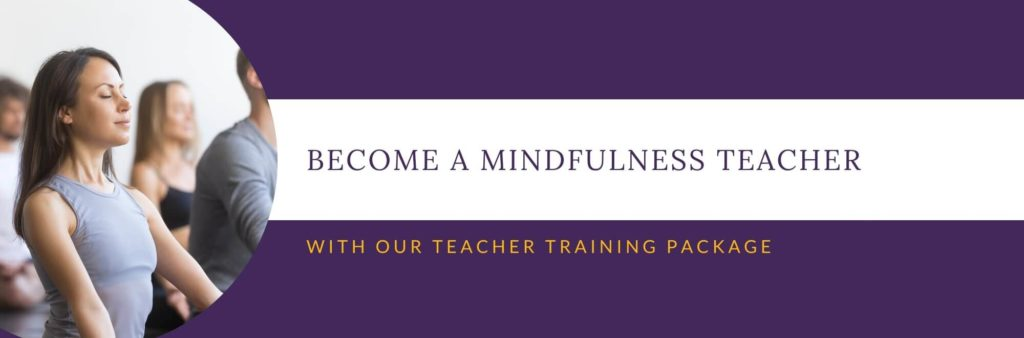 Become a Mindfulness Teacher