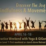 Mindfulness and Movement Online Weekend with Yoga and QiGong