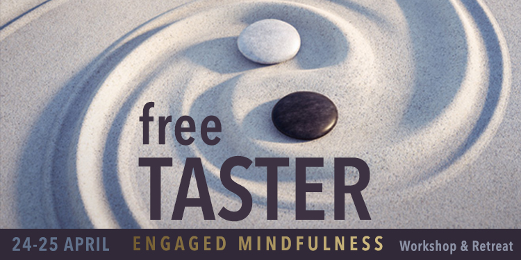 FREE TASTER SESSION IN ENGAGED MINDFULNESS