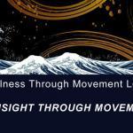 Insight-Through-Movement